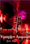 Vampire Assassin (A Jane Novella)