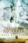 The Reluctant Berserker by Alex Beecroft