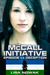 The McCall Initiative Episode 1.1 by Lisa Nowak