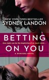 Betting on you: A Danvers Novella (Danvers, #4.5)