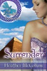 SURRENDER: Book Four of The Dragonfly Chronicles