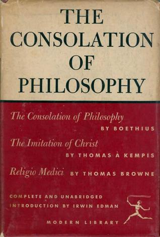 The Consolation of Philosophy with The Imitation of Christ & Religio Medici