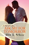 Ask Me for Tomorrow (Homeland, #3)
