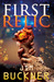 First Relic by David Mark Brown