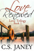 Love Renewed (Love Trilogy, #1)