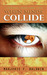When Minds Collide (Phoenician #0.1)
