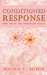 Conditioned Response (Phoenician #2)