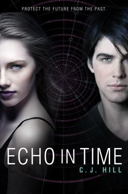 Echo in Time by C.J. Hill