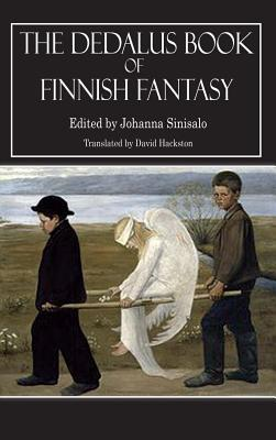The Dedalus Book of Finnish Fantasy by Johanna Sinisalo