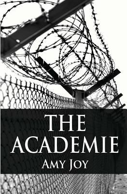 The Academie by Amy Joy