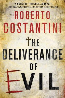 The Deliverance of Evil by Roberto Costantini