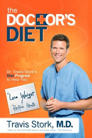 The Doctor's Diet by Travis Stork