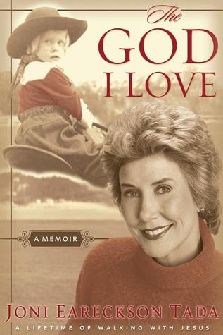 The God I Love by Joni Eareckson Tada