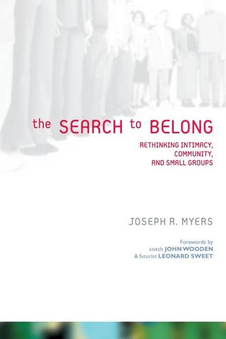 The Search to Belong by Joseph R. Myers