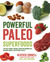 Powerful Paleo Superfoods by Heather Connell