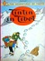 The Adventures of Tintin: Tintin in Tibet (Tintin, #20)