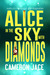 Alice in the Sky with Diamonds ( Mad Mad World #1 )