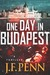 One Day In Budapest by Joanna Penn (J.F. Penn)