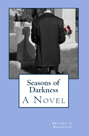Seasons of Darkness by Belinda G. Buchanan