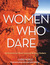 Women Who Dare by Chris Noble