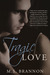 Tragic Love (Sulfur Heights, #2)