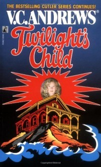 Twilight's Child by V.C. Andrews