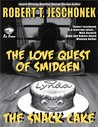 The Love Quest of Smidgen: The Snack Cake