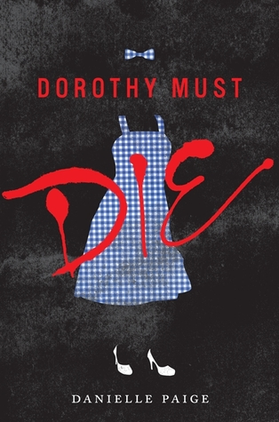 Dorothy Must Die - Danielle Paige epub download and pdf download