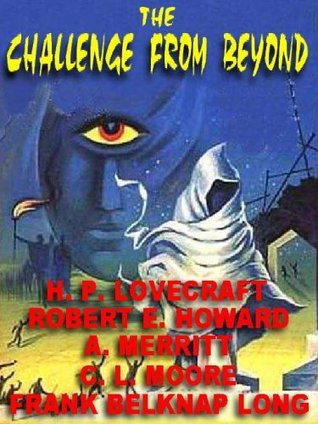 The Challenge from Beyond by H.P. Lovecraft