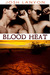 Blood Heat (Dangerous Ground #3)