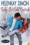 Baby, It's Cold Outside (Men at Work, #1)