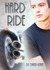 Hard Ride (Love is Always Write)