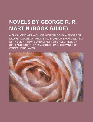 Novels by George R. R. Martin by Books LLC