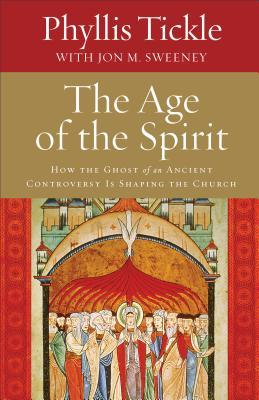 The Age of the Spirit by Phyllis Tickle