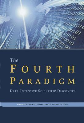The Fourth Paradigm by Tony Hey