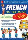 French on the Move for Kids [With Book]