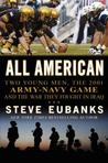 All American: Two Young Men, the 2001 Army/Navy Game and the War They Fought in Iraq