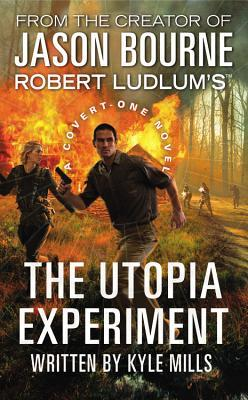 Robert Ludlum's The Utopia Experiment