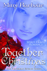 Together For Christmas (Book #5 The Vicarage Bench Series)