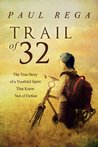 Trail of 32 by Paul Rega