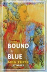 Bound by Blue