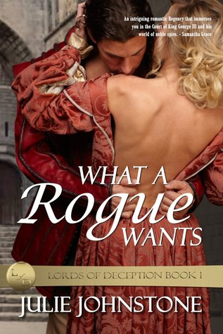 What A Rogue Wants by Julie Johnstone