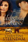 Unforgiving Plains by Christine Steendam