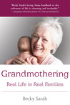Grandmothering by Becky Sarah