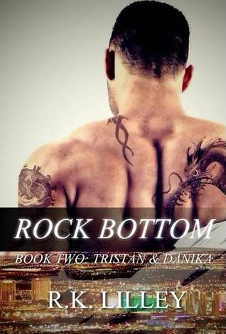 Rock Bottom (Tristan & Danika, #2)
