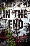 In the End by Demitria Lunetta