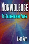 Nonviolence: The Transforming Power