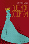 Queen of Deception by Trine Villemann