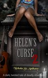 Helen's Curse 2 by Nichola St. Anthony