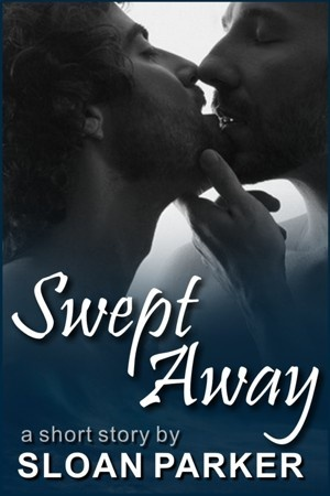 Swept Away (Don't Read in the Closet)